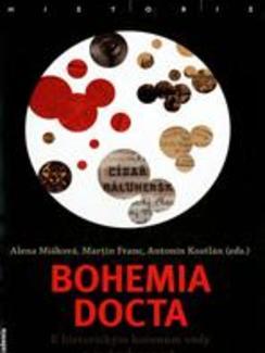 Bohemia docta - Khistorickým kořenům vědy včeských zemích