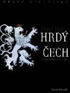 Česká republika. Proč být hrdý, že jsem Čech