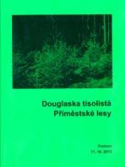 Douglaska tisolistá. Příměstské lesy