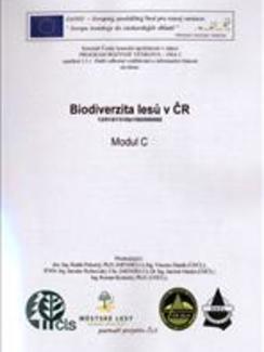 Biodiverzita lesů vČeské republice. Modul C