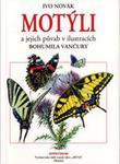 Motýli ajejich půvab vilustracích Bohumila Vančury