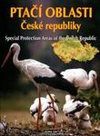 Ptačí oblasti České republiky = Special Protection Areas of the Czech Republic
