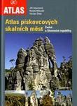 Atlas pískovcových skalních měst České aSlovenské republiky
