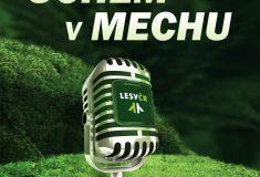 Uchem vmechu: Lesy České republiky právě zahajují podcastový kanál