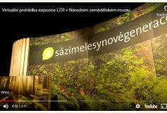Vydejte se na virtuální prohlídku expozice Lesů ČR vzemědělském muzeu